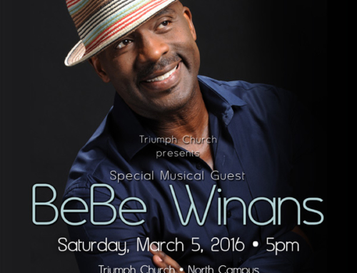 OCT 26, 2014: Triumph Church presents special musical guest BeBe Winans