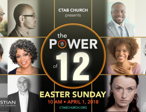 "Easter Sunday: CTAB Church presents ""The POWER of 12"""
