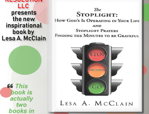 The Stoplight: How God Is Operating in Your Life and Stoplight Prayers