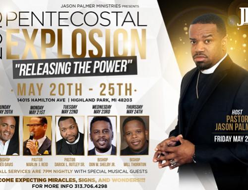 MAY 20-25: 2018 Pentecostal Explosion #JPM