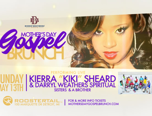 MAY 13: Mother's Day Gospel Brunch feat. Kierra Sheard & Darryl Weathers at the Roostertail