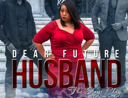 "May 12 & 13: ""Dear Future Husband"" The Stage Play"