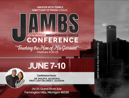 JUNE 7-10: JAMBS 2018 presented by Greater Seth Temple Sanctuary of Praise C.O.G.I.C.