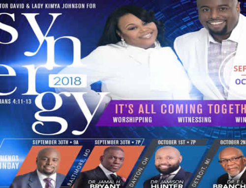 SEPT 30 – OCT 2: Join Pastor David & Lady Kimya Johnson for SYNERGY 2018