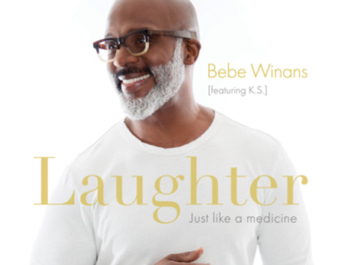 "New Music From BeBe Winans: ""LAUGHTER (Just Like Medicine)"" featuring K.S."