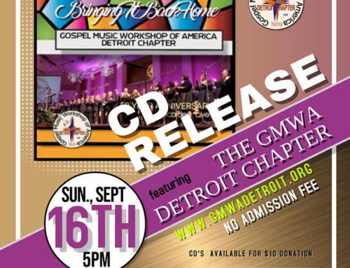 "SEPT 16: GMWA-Detroit presents ""Bringing It Back Home"" CD RELEASE"