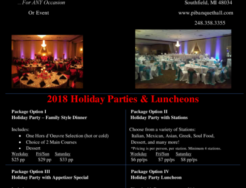 Holiday Specials at Pi Banquet Hall
