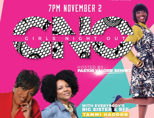 NOV 2: GIRLS NIGHT OUT with Tammi Haddon, Lady Sheila Vann, & Pastor Valerie Bennett