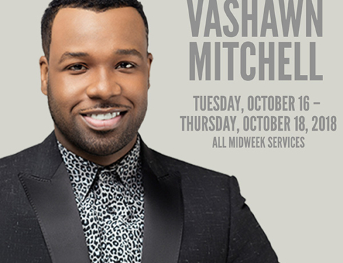 OCT 16-18: Triumph Church mid-week services with Vashawn Mitchell