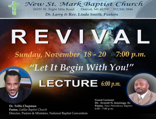 NOV 18-20: New St. Mark Revival w/ Dr. Tellis Chapman & Dr. Everett N. Jennings, Sr.