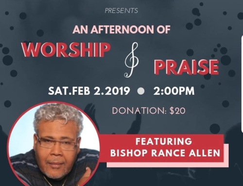 FEB 2: An Afternoon of Worship and Praise with Bishop Rance Allen