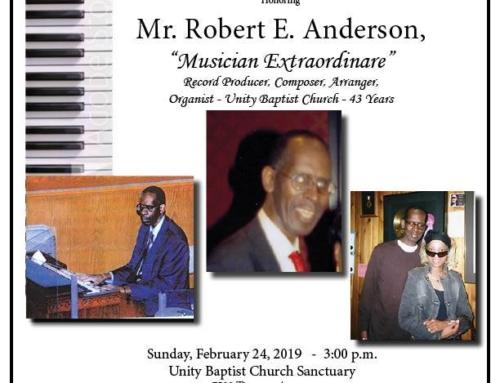 FEB 24: Unity Baptist Church Senior Choir presents A Musical Tribute honoring Mr. Robert E. Anderson
