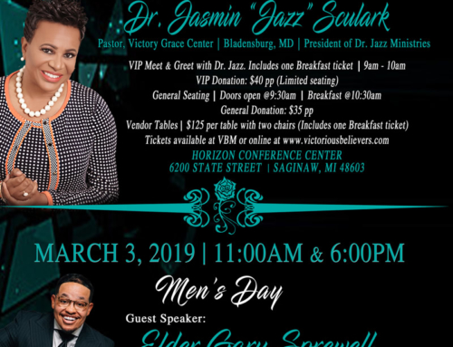 "MAR 2 & 3: VBM Men & Women's Weekend 2019 with Dr. Jasmin ""Jazz"" Sculark and Elder Gary Sprewell"