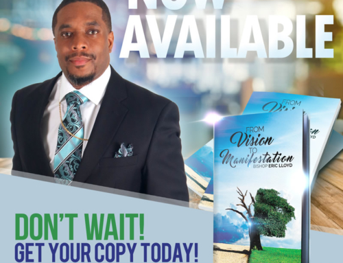 Detroiter Bishop Eric Lloyd's best-selling book, FROM VISION TO MANIFESTATION, available now on Amazon Kindle