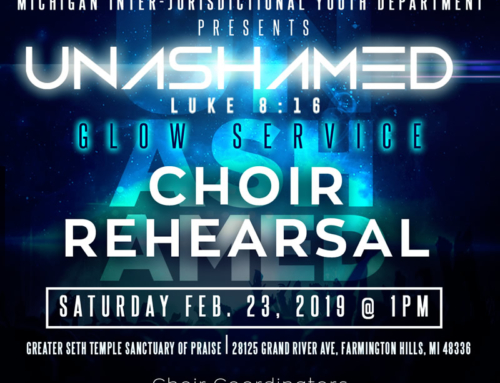 "FEB 23: Choir Rehearsal / MAR 2: Glow Service ~ ""UNASHAMED"" Statewide Youth Conference"