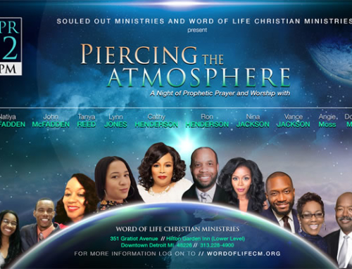 "APR 12: ""Piercing The Atmosphere"" presented by Souled Out Ministries and Word of Life Christian Ministries"