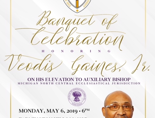MAY 6: Banquet of Celebration honoring Veodis Gaines, Jr. on his elevation to Auxiliary Bishop