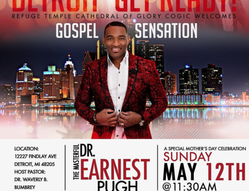 MAY 12: Earnest Pugh @ Refuge Temple Cathedral of Glory COGIC