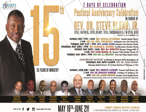 MAY 19-JUN 2: Join Liberty Temple for Rev. Dr. Steve Bland Jr.'s 15th Pastoral Anniversary Celebration