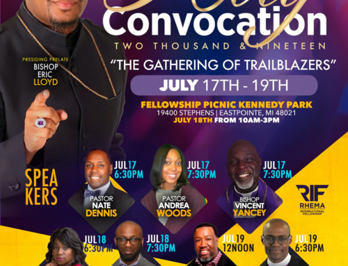 JUL 17-19: Rhema International Fellowship of Churches HOLY CONVOCATION 2019
