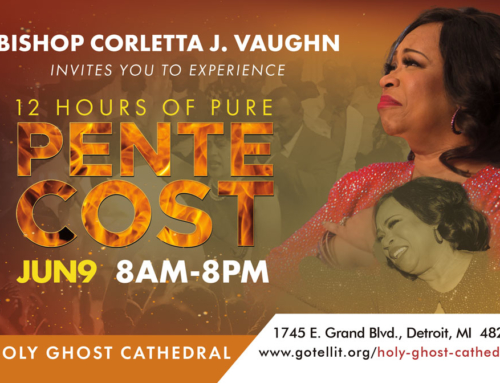 JUN 9 (8AM-8PM): Bishop Corletta J. Vaughn Invites You To Experience 12 Hours of Pure PENTECOST!