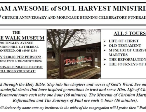REGISTER TODAY to Tour the Bible Walk Museum in Mansfield, OH with Soul Harvest Ministries