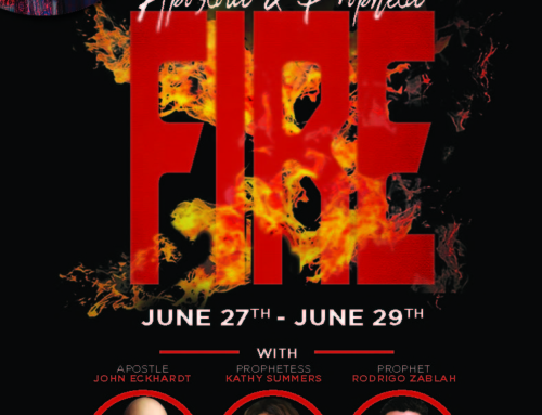 "JUN 27-29: ""Apostolic & Prophetic FIRE"" presented by Word In Action Christian Center Int'l"