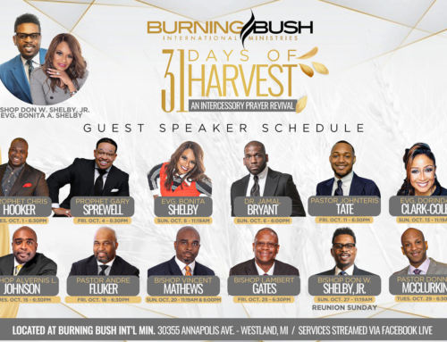 "Join Burning Bush International Ministries for Week One of ""31 Days of Harvest"""