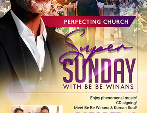 OCT 13: Join Marvin Winans, BeBe Winans & Korean Soul for SUPER SUNDAY @ Perfecting Church
