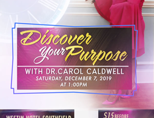 DEC 7: Discover Your Purpose with Dr. Carol Caldwell