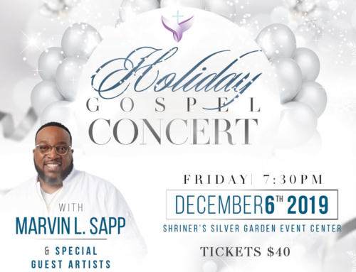 DEC 6: The Empowerment Church welcomes MARVIN L. SAPP for Holiday Gospel Concert