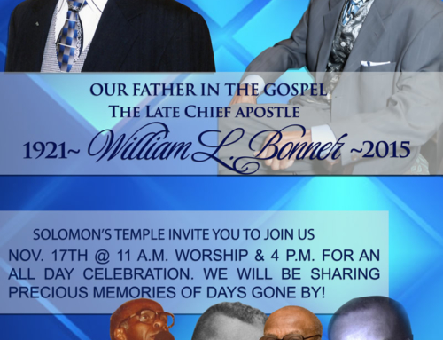 "NOV 17: Solomon's Temple invites you to ""Legacy Day,"" honoring our father in the gospel…Apostle William L. Bonner!"