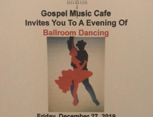 DEC 27: Gospel Music Cafe Invites You To An Evening Of Ballroom Dancing