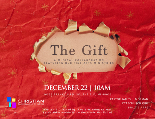 "DEC 22: ""The Gift"" @ Christian Tabernacle Church (A Musical Collaboration feat. the CTab Fine Arts Ministries)"