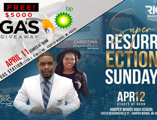 Rhema International Church's $5000 F*R*E*E Gas Giveaway & 2020 Super Resurrection Sunday Service at Harper Woods High School