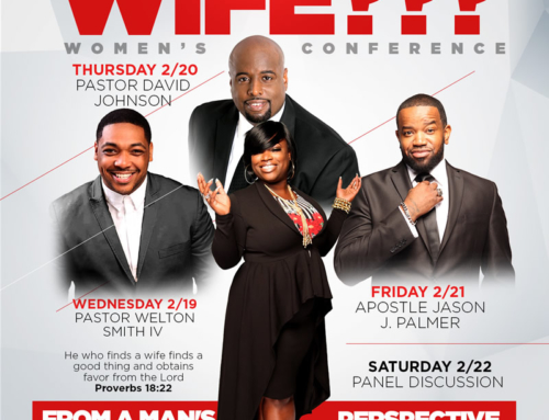 Register for FREE Now for the ARE YOU A WIFE??? Women's Conference FEB. 19-22, 2020