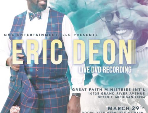 MAR 29: Eric Deon Live DVD Recording #AreYouReadyForAMoveOfGod