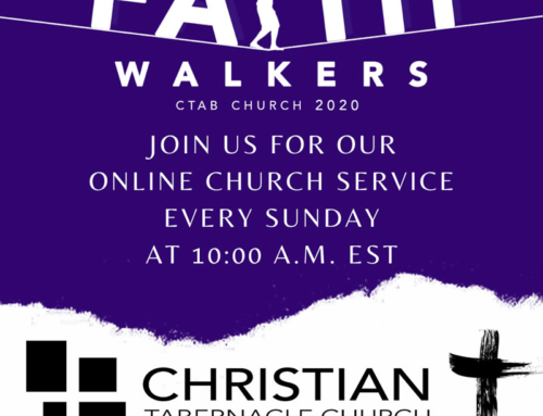 Join Christian Tabernacle Church for ONLINE Church Services Every Sunday at 10AM (EST)