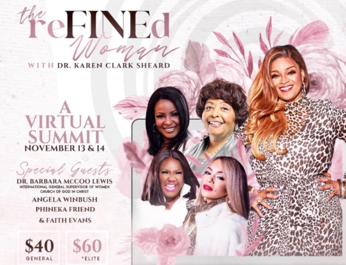 NOV 13 & 14: The ReFiNEd Woman Virtual Summit with Dr. Karen Clark Sheard