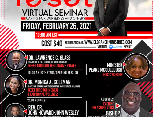 "E.L. Branch Ministries presents ""The RESET Virtual Seminar"" – Register Today!"