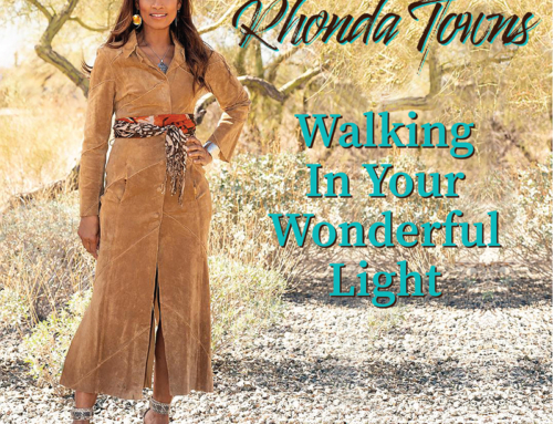 "Country Music Artist 'Rhonda Towns' Releases New Inspirational Single – ""Walking In Your Wonderful Light"" —  Friday, April 30, 2021"