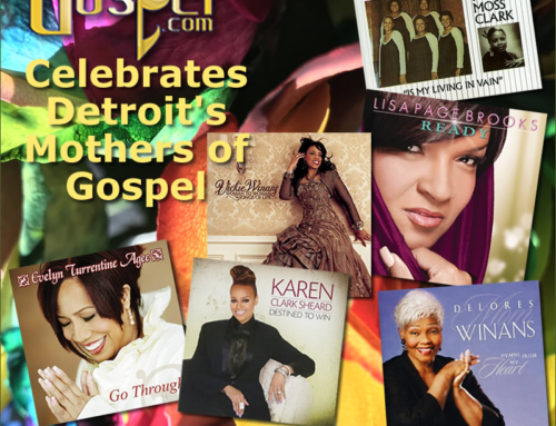 DetroitGospel.com Celebrates Detroit's Mothers of Gospel