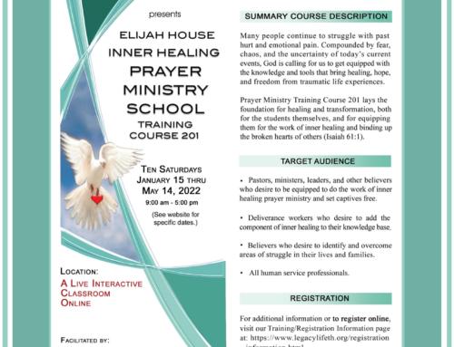 Open for New Enrollment >> Elijah House Inner Healing Prayer Ministry School – Training Course 201