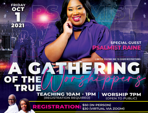 """OCT 1: Join Living Bread Ministries for """"A Gathering of the True Worshippers"""""""