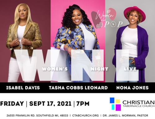 SEPT 17: Join Isabel Davis, Tasha Cobbs Leonard, & Nona Jones for WOMEN'S NIGHT LIVE @ CTab