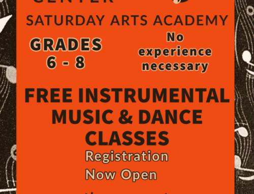 Saturday Arts Academy  Now Open for Grades 6 – 8 (F*R*E*E Dance & Instrumental Music Classes!)